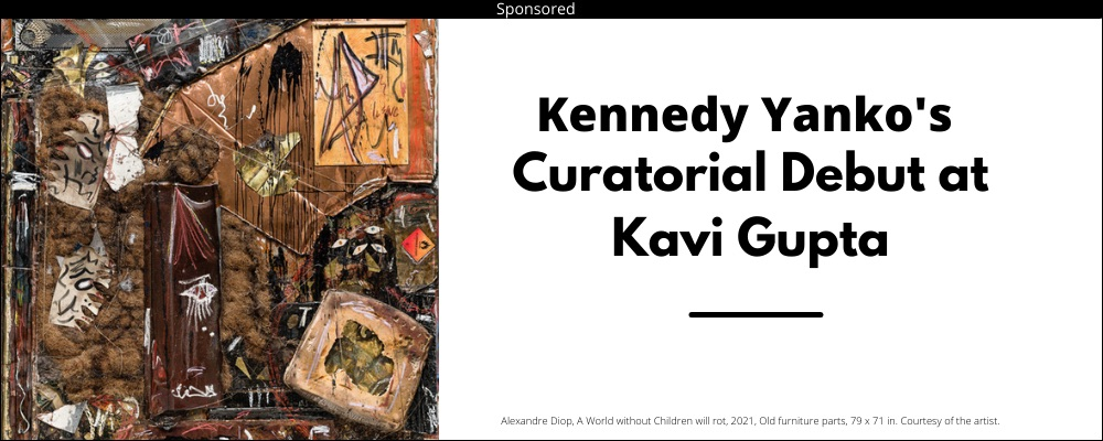 Abstract artwork on left with Kennedy Yank's Curatorial Debut at Kavi Gupta in bold on right